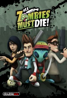 Get Free All Zombies Must Die!
