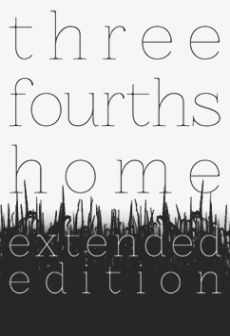 Get Free Three Fourths Home: Extended Edition