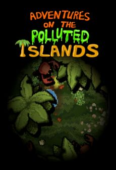 Get Free Adventures On The Polluted Islands