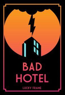 Get Free Bad Hotel