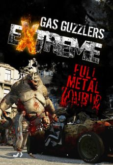 Get Free Gas Guzzlers Extreme - Full Metal Zombie