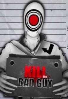 Get Free Kill The Bad Guy