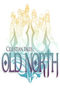 Get Free Celestian Tales: Old North
