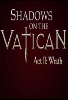 Get Free Shadows on the Vatican Act II: Wrath