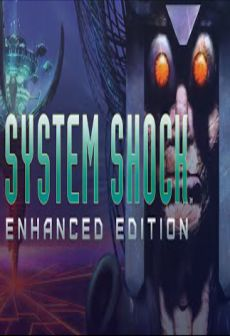 Get Free System Shock: Enhanced Edition