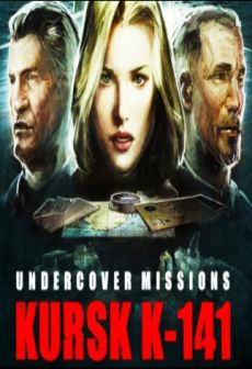 Get Free Undercover Missions: Operation Kursk K-141