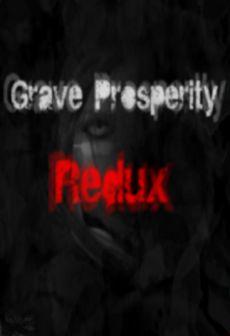 Get Free Grave Prosperity: Redux- part 1