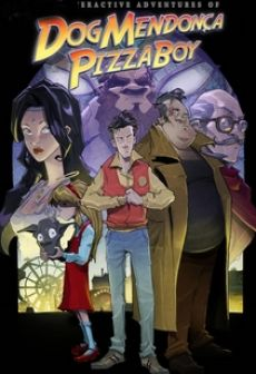 Get Free The Interactive Adventures of Dog Mendonça & Pizzaboy