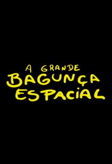 Get Free A grande bagunça espacial - The big space mess