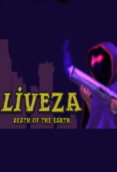 Get Free Liveza: Death of the Earth