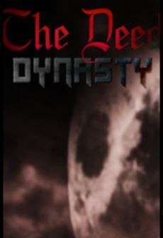 Get Free The Deed: Dynasty