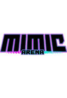Get Free Mimic Arena