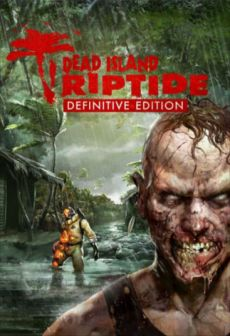 Get Free Dead Island: Riptide Definitive Edition