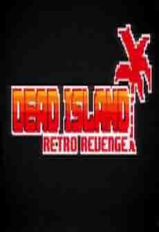 Get Free Dead Island Retro Revenge