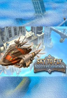 Get Free Sky to Fly: Soulless Leviathan