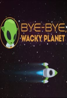 Get Free Bye-Bye, Wacky Planet