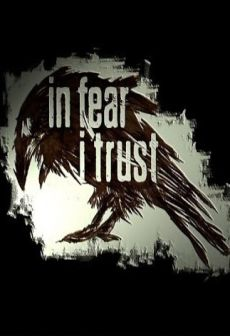 Get Free In Fear I Trust Episode One