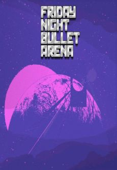 Get Free Friday Night Bullet Arena