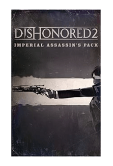 Get Free Dishonored 2 - Imperial Assassin's