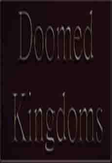 Get Free Doomed Kingdoms