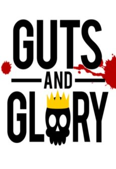 Get Free Guts and Glory
