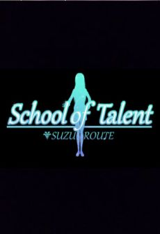 Get Free School of Talent: SUZU-ROUTE