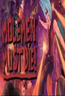 Get Free Molemen Must Die!