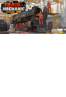 Get Free Train Mechanic Simulator 2017