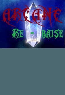 Arcane RERaise