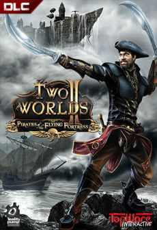 Get Free Two Worlds 2: Pirates of the Flying Fortress