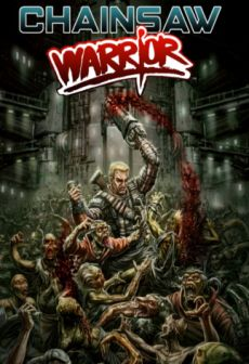 Get Free Chainsaw Warrior