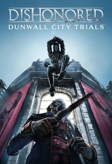 Get Free Dishonored: Dunwall City Trials