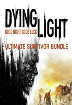 Get Free Dying Light Ultimate Survivor Bundle