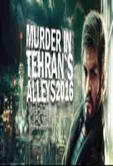 Get Free Murder In Tehran's Alleys 2016