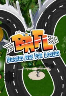 Get Free BAFL - Brakes Are For Losers