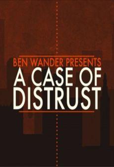 Get Free A Case of Distrust