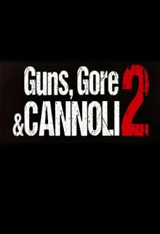 Get Free Guns, Gore and Cannoli 2