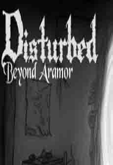 Get Free Disturbed: Beyond Aramor