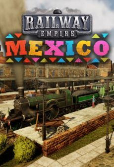 Get Free Railway Empire - Mexico
