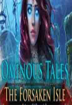 Get Free Ominous Tales: The Forsaken Isle