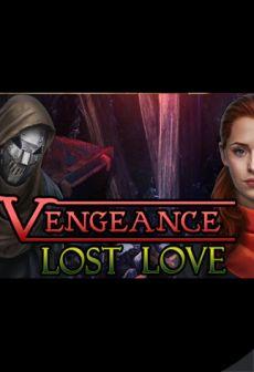 Get Free Vengeance: Lost Love