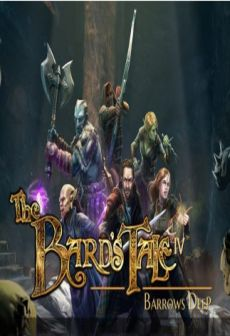 Get Free The Bard's Tale IV: Barrows Deep