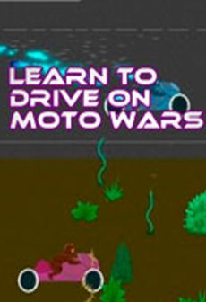 Get Free Learn to Drive on Moto Wars