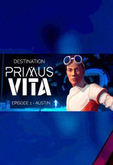 Get Free Destination Primus Vita - Episode 1: Austin