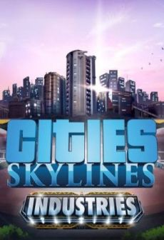 Get Free Cities: Skylines - Industries Plus