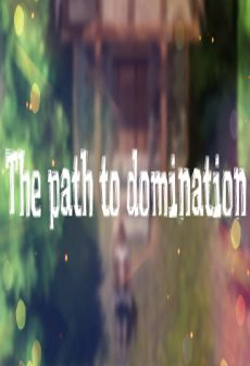 Get Free The path to domination