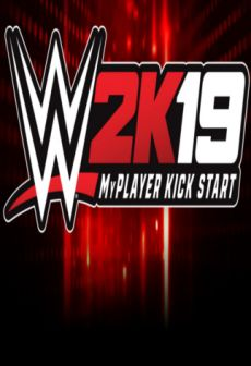 Get Free WWE 2K19 - MyPlayer KickStart