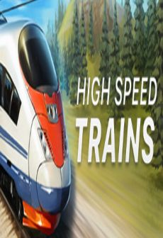 Get Free High Speed Trains