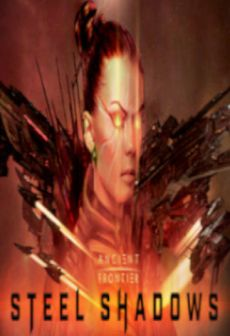 Get Free Ancient Frontier: Steel Shadows
