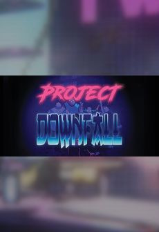 Get Free Project Downfall